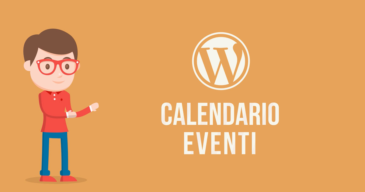 Tutorial Wordpress Calendario Eventi